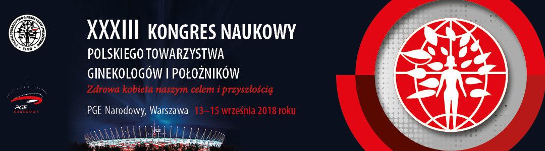 13-15 września 2018 – XXXIII Kongres Naukowy Towarzystwa Ginekologów i Położników